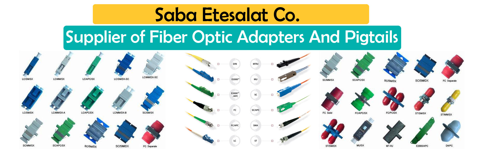 saba etesalat,fiber optic connectors
